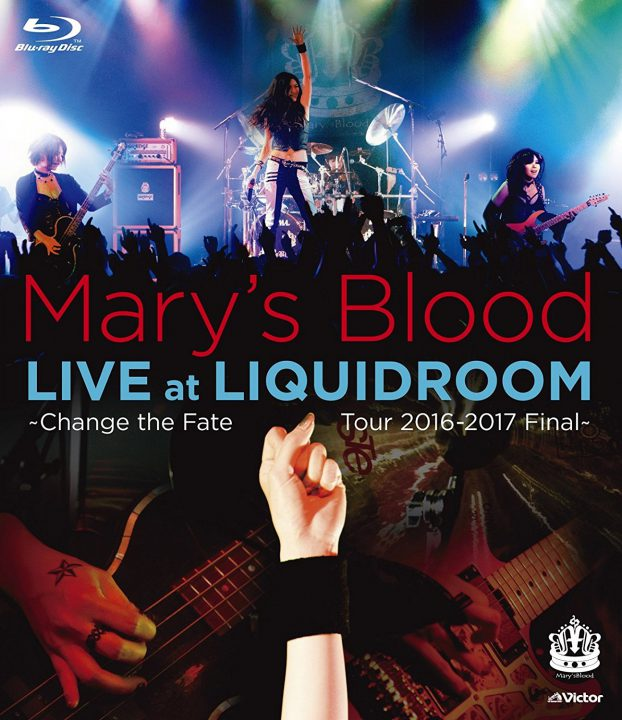 Mary's Blood DVD『LIVE at LIQUIDROOM 〜Change the Fate Tour 2016-2017〜』