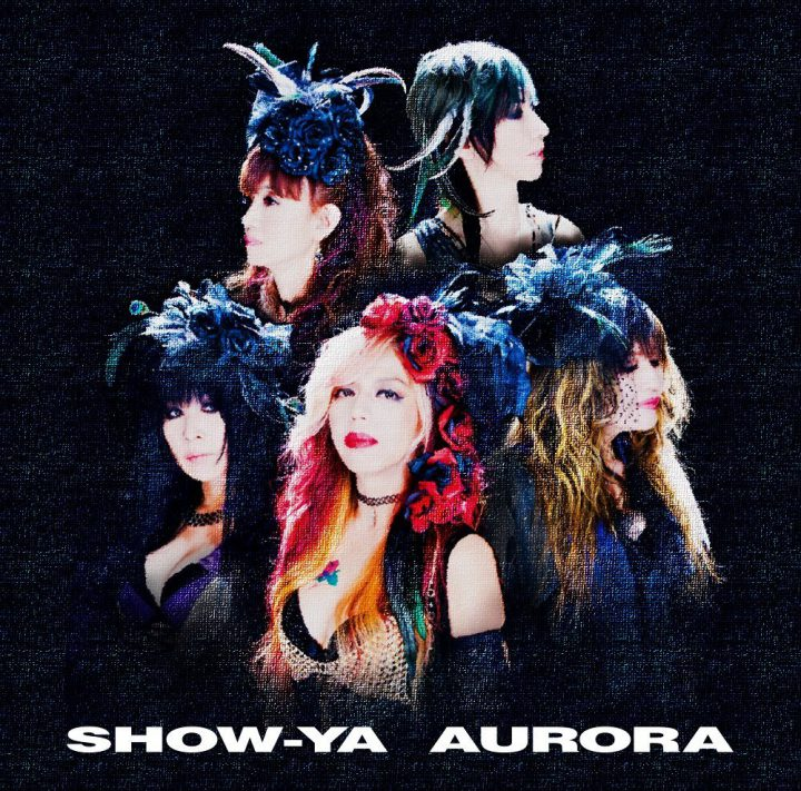 show-ya AURORA